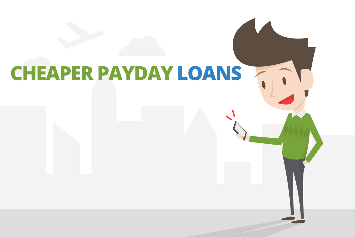 Cheaper Payday Loans